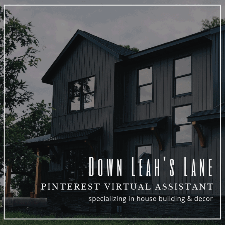 Down Leah's Lane Pinterest Virtual Assistant specializing in house building & decor