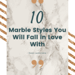 10 Marble styes you will fall in love with! Beautiful white carrera marble with grey and taupe veins used as backdrop over gold glitter diagonal stripes with blog post quote overlayed on marble background. down leahs lane blog post.