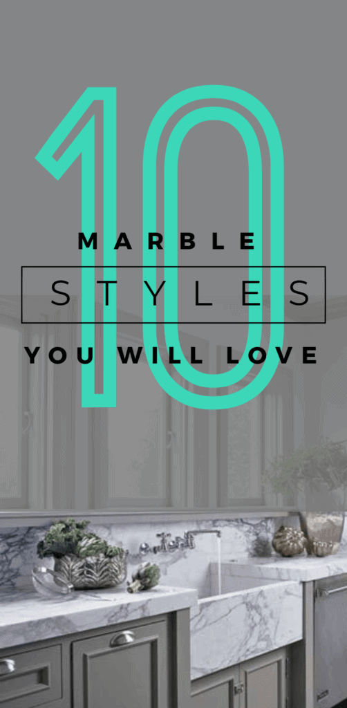 "10 Marble Styles you will love. Find you perfect marble design for your new home or remodel project with these examples of different types of marble. White carrera marble used for countertop and backsplash against olive green cabinets with a large turquoise 10 overlay on top of pin along with black text ""marble styles you will love"""