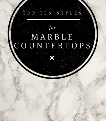 10 Marble styes you will fall in love with! Here's a post showing how marble countertops can be used to create different designs and styles for your home. White marble with taupe veins is background to a black circle with text of blog post in it. Top ten styles for marble countertops