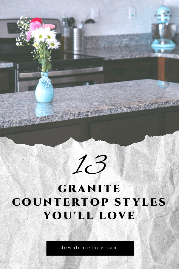 How to choose the granite style you'll love! Here are 13 granite countertop designs that you can look through to help you choose the perfect style for your new house or remodel.