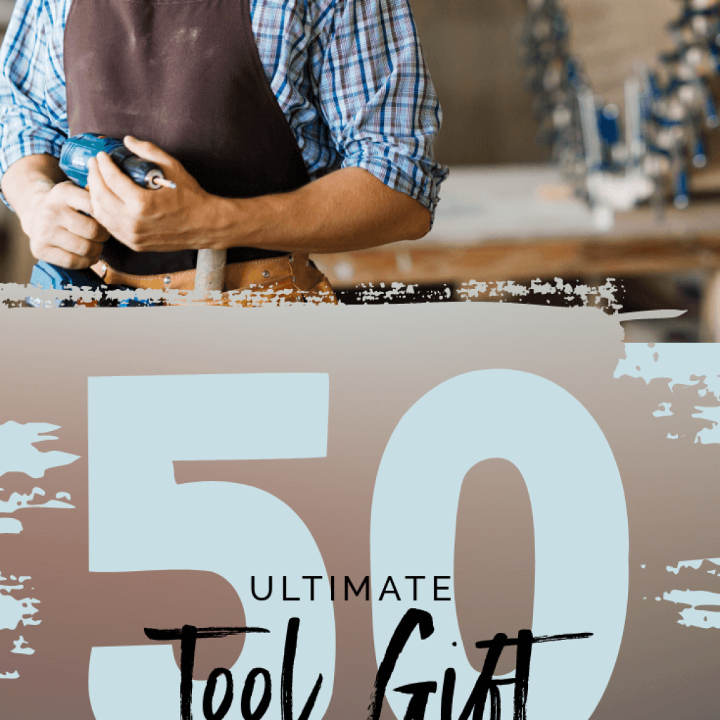 Woodworker holding a drill wearing a tool belt smiling at the camera with text below him saying 50 ultimate tool gift guide by a genuine handyman by downleahslane.com