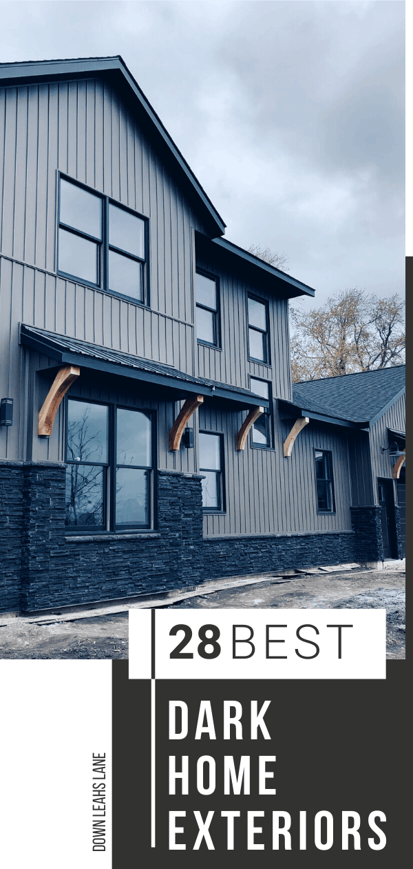 "Dark exterior of farmhouse with text saying ""28 best dark home exteriors"""